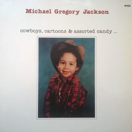 Michael Gregory Jackson – албум Cowboys, Cartoons & Assorted Candy...
