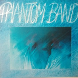 Phantom Band ‎– албум Phantom Band изображения