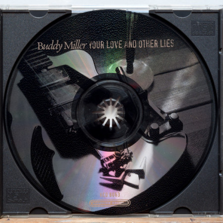 Buddy Miller – албум Your Love And Other Lies (CD)