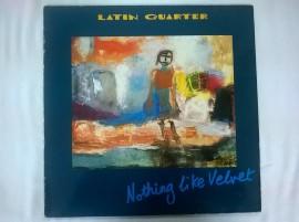Latin Quarter – албум Nothing Like Velvet