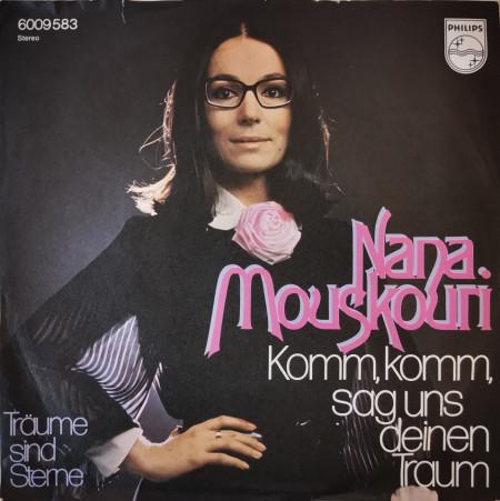 Nana Mouskouri – сингъл Komm, Komm, Sag Uns Deinen Traum