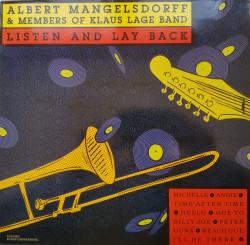Albert Mangelsdorff & Members Of Klaus Lage Band – албум Listen And Lay Back