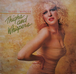 Bette Midler – албум Thighs And Whispers