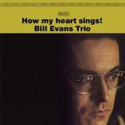 Bill Evans Trio ‎– албум How My Heart Sings
