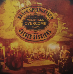 Bruce Springsteen – албум We Shall Overcome - The Seeger Sessions