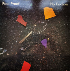 Fool Proof – албум No Friction