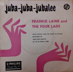Frankie Laine And The Four Lads – сингъл Juba-Juba-Jubalee