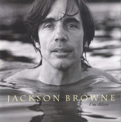 Jackson Browne – албум I'm Alive (CD)