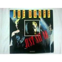 Joe Dorff – сингъл Just Say No