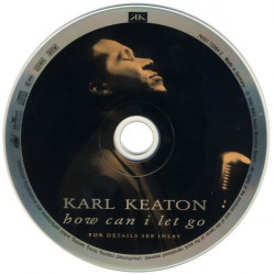 Karl Keaton – албум How Can I Let Go (CD)