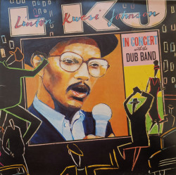 Linton Kwesi Johnson ‎– албум L.K.J. In Concert With The Dub Band