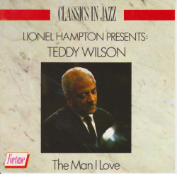 Lionel Hampton Presents Teddy Wilson – албум Teddy Wilson (CD)