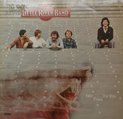 Little River Band – албум First Under The Wire