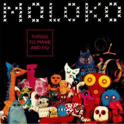 Moloko – албум Things To Make And Do