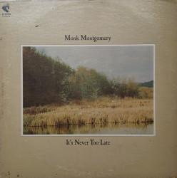Monk Montgomery – албум It's Never Too Late
