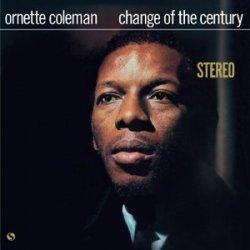 Ornette Coleman – албум Change Of The Century