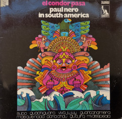 Paul Nero Sounds – албум El Condor Pasa (Paul Nero In South-America)
