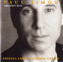 Paul Simon – албум Greatest Hits - Shining Like A National Guitar (CD)