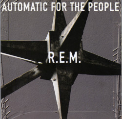 R.E.M. – албум Automatic For The People (CD)