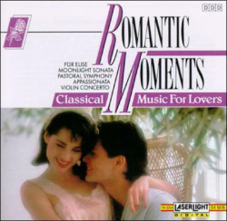 Romantic Moments: Classical Music for Lovers (CD, Nov-1992, Laserlight) (CD)
