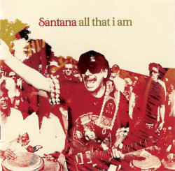 Santana – албум All That I Am (CD)