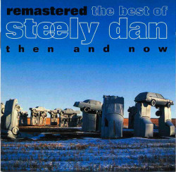 Steely Dan ‎– албум Remastered The Best Of Steely Dan (CD)