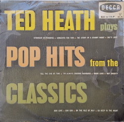Ted Heath And His Music – албум Pop Hits From The Classics