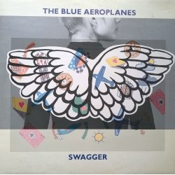 The Blue Aeroplanes ‎– албум Swagger
