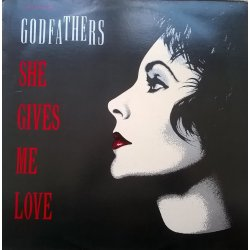 The Godfathers ‎– сингъл She Gives Me Love