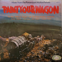 The Rita Williams Singers with The Paul Masters Orchestra – албум Music From The Paramount Motion Picture Paint Your Wagon