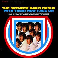 The Spencer Davis Group – албум With Their New Face On