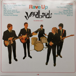The Yardbirds ‎– албум албум Having A Rave Up With The Yardbirds (The Definitive Edition)