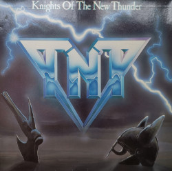 TNT – албум Knights Of The New Thunder