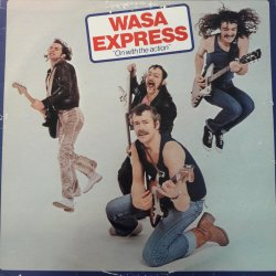 Wasa Express ‎– албум On With The Action