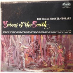 The Roger Wagner Chorale ‎– албум Voices Of The South