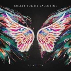 Bullet For My Valentine – албум Gravity