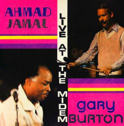 Ahmad Jamal / Gary Burton – албум Live At The Midem (CD)