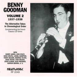 Benny Goodman ‎– албум Volume 2 1937-1938 The Alternative Takes In Chronological Order (CD)