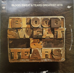 Blood, Sweat & Tears – албум Blood, Sweat & Tears Greatest Hits