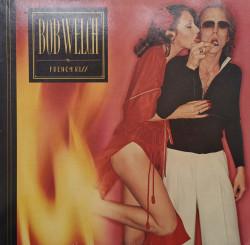 Bob Welch – албум French Kiss