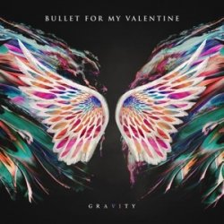 Bullet For My Valentine ‎– албум Gravity