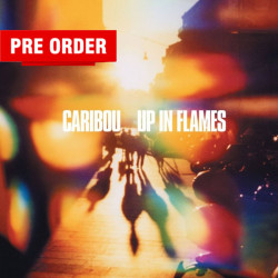 Caribou – албум Up In Flames