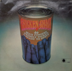 Chicken Shack – албум Forty Blue Fingers, Freshly Packed And Ready To Serve
