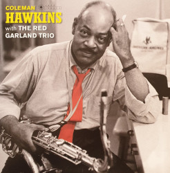 Coleman Hawkins With The Red Garland Trio – албум Coleman Hawkins With The Red Garland Trio