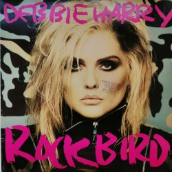 Debbie Harry ‎– албум Rockbird