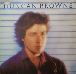 Duncan Browne – албум Streets Of Fire