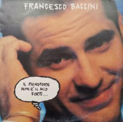 Francesco Baccini – албум Il Pianoforte Non È Il Mio Forte...
