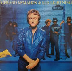 Gerard McMahon And Kid Lightning – албум Blue Rue
