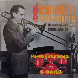 Glenn Miller Orchestra - албум The Sustaining Remote Broadcasts, Vol. 1: Pennsylvania (CD)