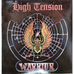 High Tension ‎– албум Warrior